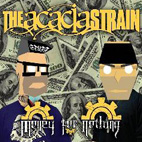 the acacia strain: Money For Nothing [EP]