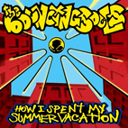bouncing souls: How I Spent My Summer Vacation