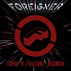 foreigner: Can't Slow Down