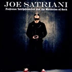 joe satriani: Professor Satchafunkilus And The Musterion Of Rock