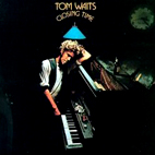 tom waits: Closing Time