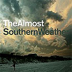 The Almost: Southern Weather