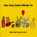 the boy least likely to: The Best Party Ever