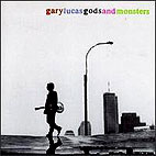 Gary Lucas: Gods and Monsters