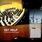 Get Help: The End Of The New Country