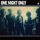 one night only: One Night Only