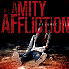 The Amity Affliction: Severed Ties