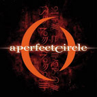 a perfect circle: Mer De Noms