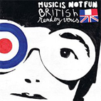 Music Is Not Fun: British Rendez-vous