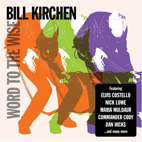 Bill Kirchen: Word To The Wise