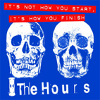 the hours: It's Not How You Start, It's How You Finish