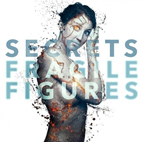 Secrets: Fragile Figures