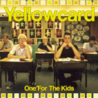 yellowcard: One For The Kids