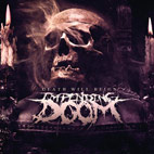 impending doom: Death Will Reign