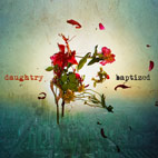 Daughtry: Baptized