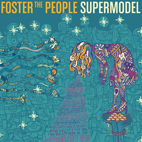 foster the people: Supermodel