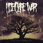 i declare war: We Are Violent People By Nature
