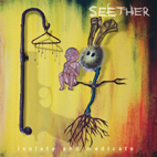 seether: Isolate And Medicate