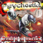 psychostick: IV: Revenge Of The Vengeance