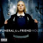 funeral for a friend: Hours
