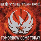boy sets fire: Tomorrow Come Today