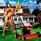 zebrahead: Playmate Of The Year