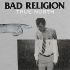 bad religion: True North