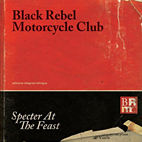black rebel motorcycle club: Specter At The Feast