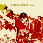 carlos santana: All That I Am