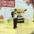 something corporate: North