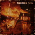 senses fail: The Fire