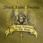 black label society: The Song Remains Not The Same