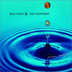 bela fleck and the flecktones: Little Worlds