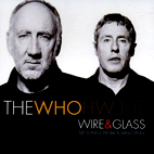 who: Wire & Glass
