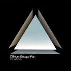 dillinger escape plan: Ire Works