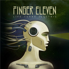 finger eleven: Life Turns Electric