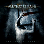 all that remains: The Fall Of Ideals