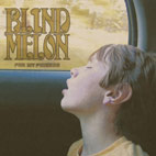blind melon: For My Friends