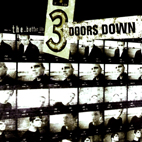 3 doors down: The Better Life