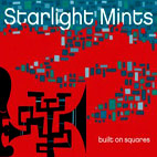 starlight mints: Built On Squares