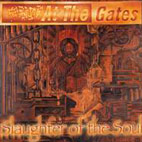 at the gates: Slaughter Of The Soul
