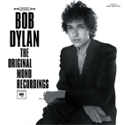 bob dylan: The Original Mono Recordings