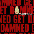 agony scene: Get Damned