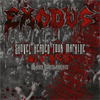exodus: Shovel Headed Tour Machine
