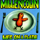 millencolin: Life On A Plate