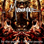 mudvayne: By The People, For The People