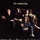 cranberries: Everybody Else Is Doing It So Why Can't We?