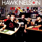 hawk nelson: Letters To The President
