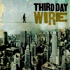 third day: Wire