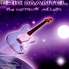 Eric Mantel: The Unstruck Melody